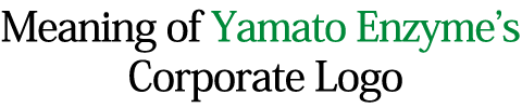 Meaning of Yamato Enzyme's Corporate Logo